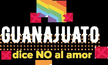 GUANAJUATO,  dice no al amor