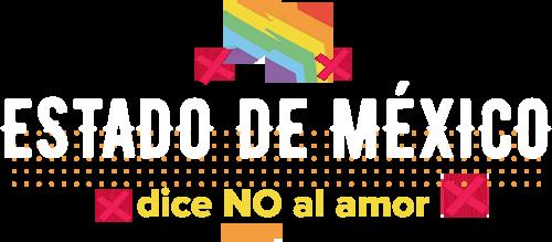 ESTADO DE MÉXICO, dice no al amor