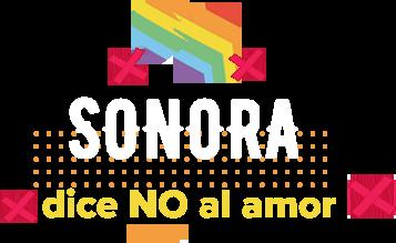 Sonora, dice no al amor