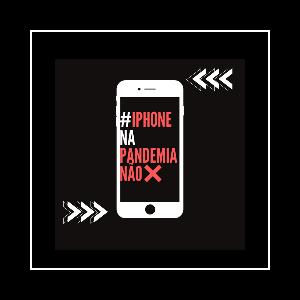 iPhone Na Pandemia Não