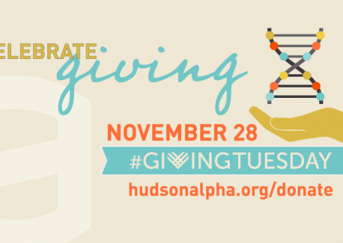 Support HudsonAlpha this #GivingTuesday