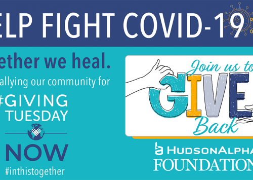 HudsonAlpha joining #GivingTuesdayNow in response to urgent COVID19 need for genomic research