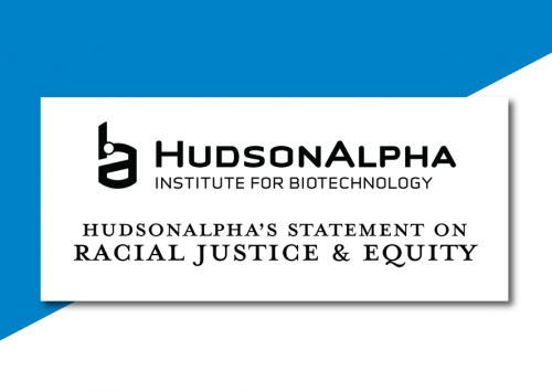 HudsonAlpha's Statement on Racial Justice and Racial Equity