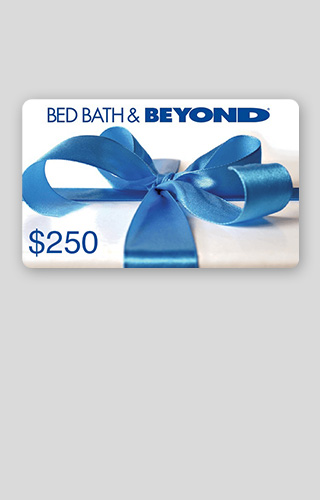 Tirage d'une carte-cadeau de 250 $ de Bed Bath and Beyond