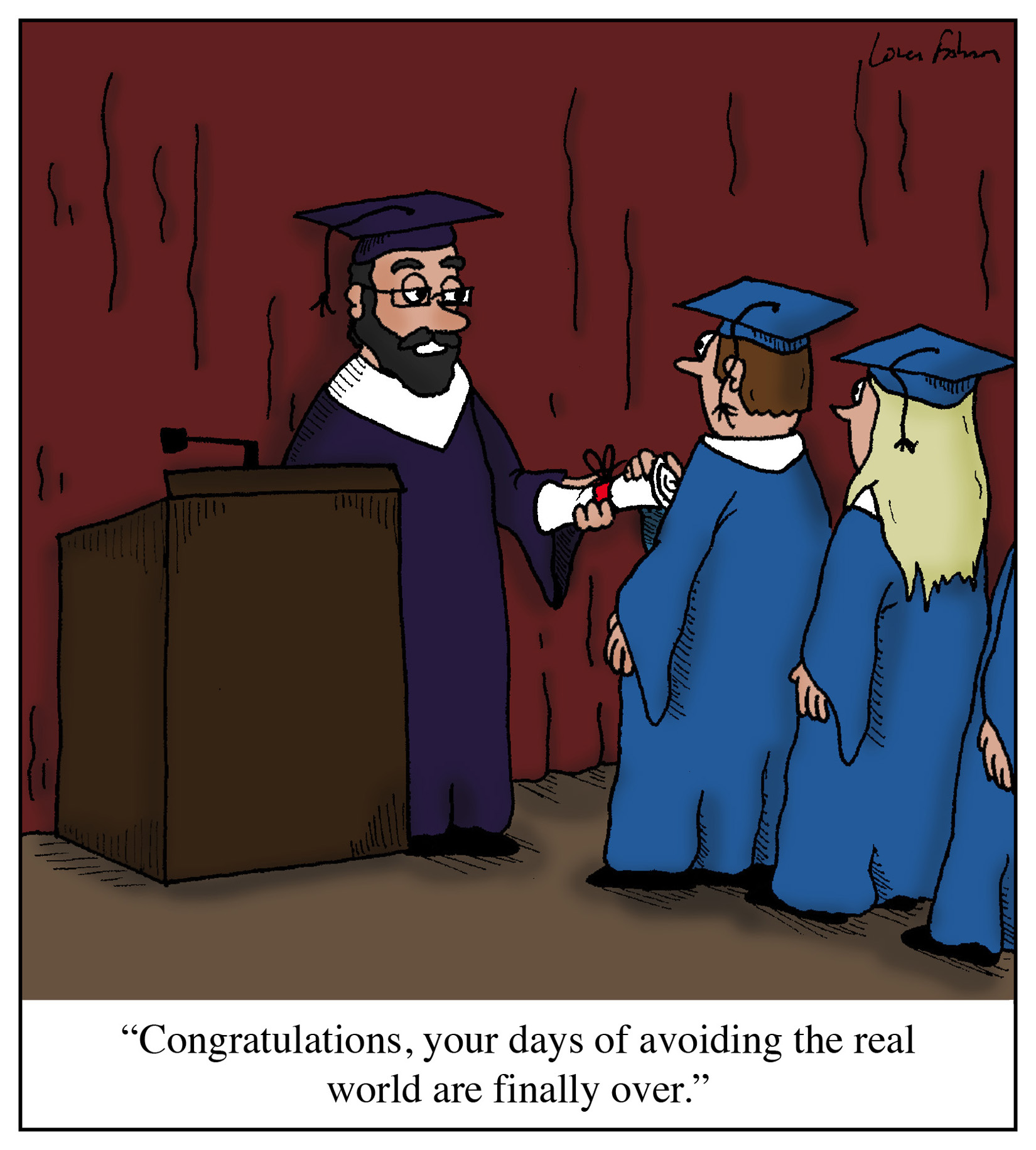 cartoon   u0026quot congratulations  your days of avoiding the real