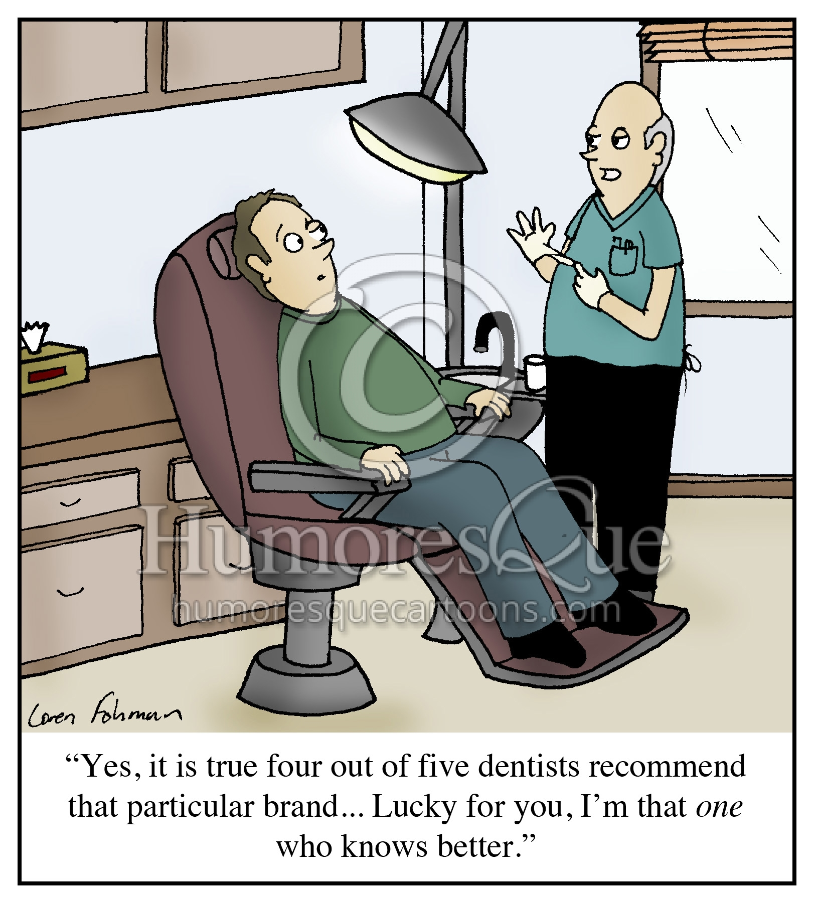 """Elis Dirty Jokes Dentist: Cartoon: """"Yes, It Is True Four Out Of Five Dentists"""