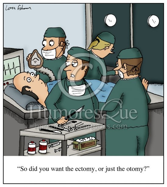 ectomy otomy surgeon cartoon