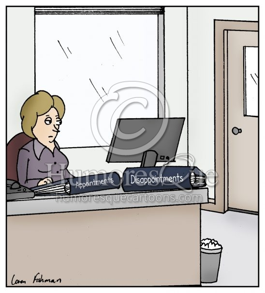 appointments and disappointments office cartoon