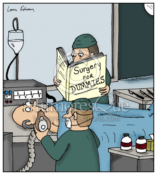 Surgery for Dummies Doctor Surgeon Medical Cartoon