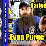 Purge Valve failure n80