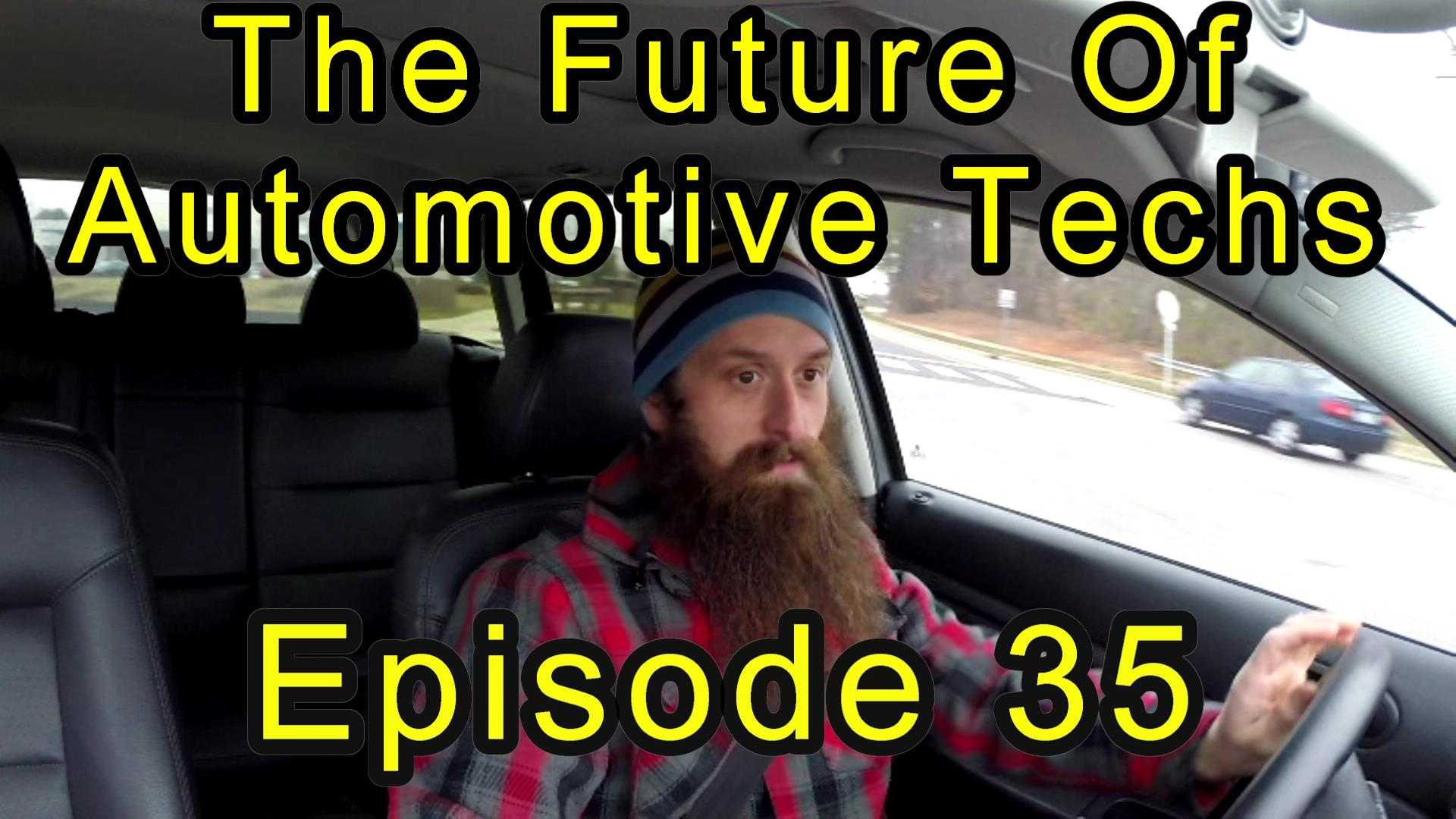 Future Of Auto tecs episode 35