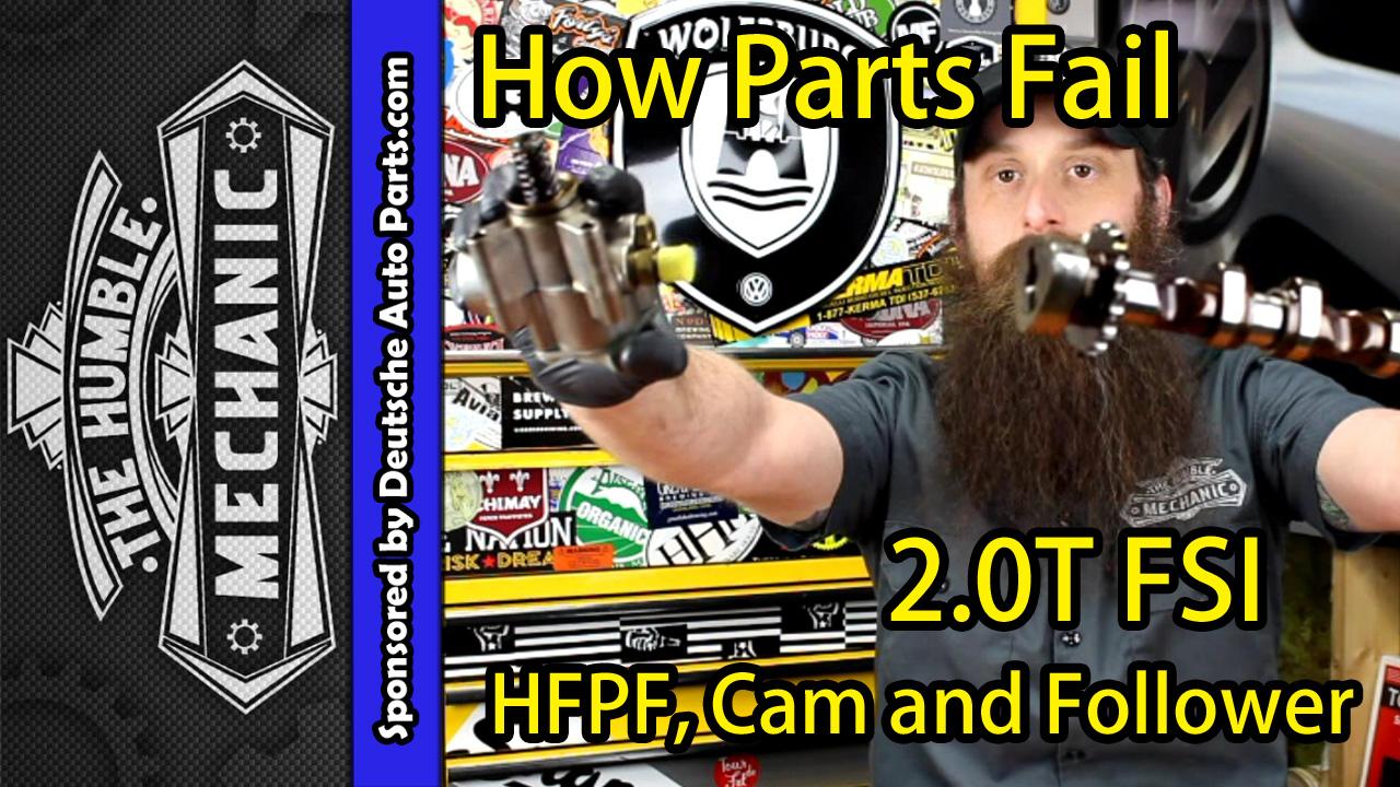 How The VW 2.0T FSI Fuel Pump HPFP Fails ~ Video