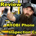 RYOBI Phone Works Inspection Camera Review