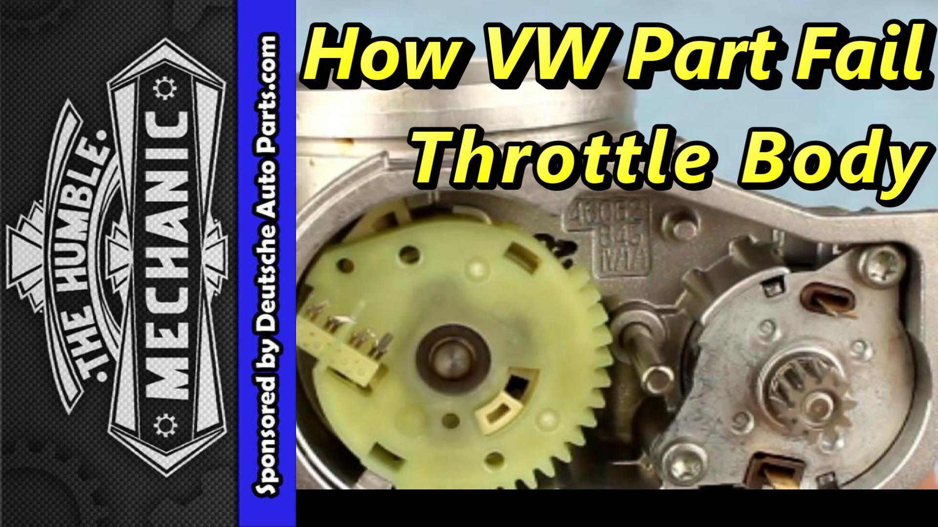 How VW throttle bodies fail