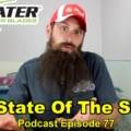 The State Of The Shop 5 ~ Audio Podcast Episode 77