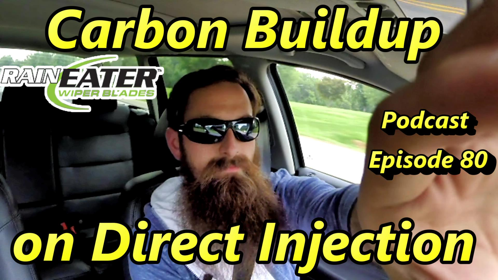 Carbon buildup direct injection
