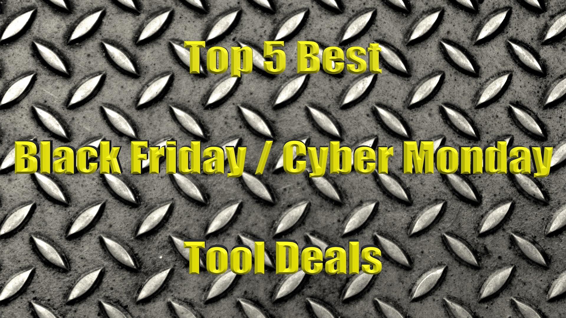 top 5 tool black friday tools