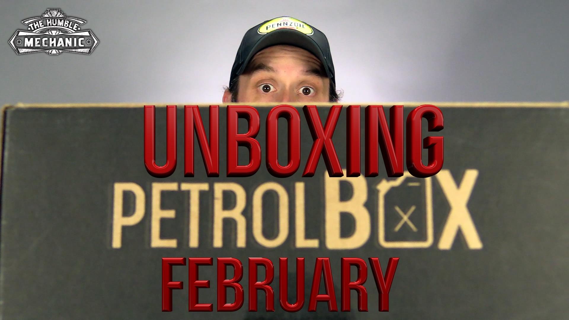 UnBoxing February PetrolBox®