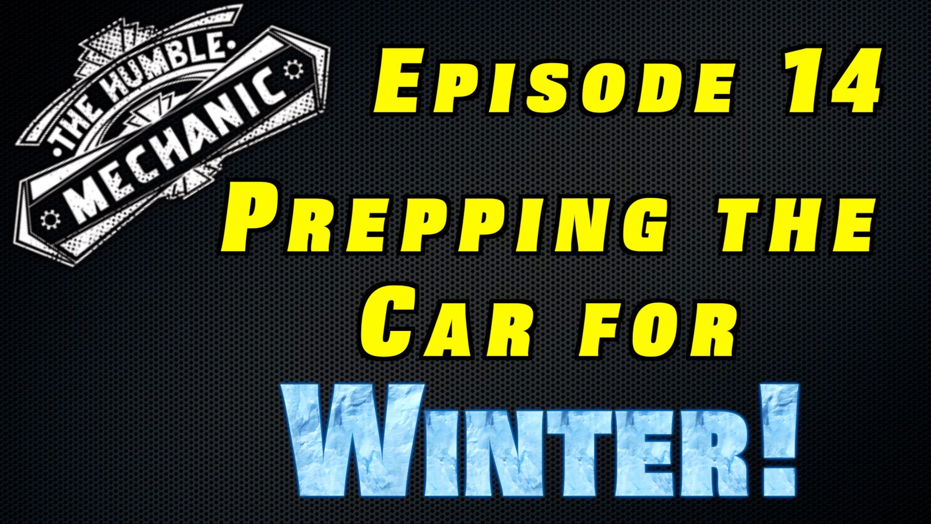 Prepping Your Car For Winter ~Audio Podcast Episode 14