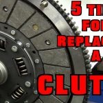 CLUTCH replacement tips