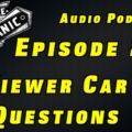 Viewer Car Questions ~ Audio Podcast Episode 207