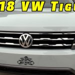 2018 VW Tiguan ~ The Good, The Bad, and The Rest