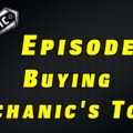 Buying Mechanic's Tools ~ Podcast Episode 6
