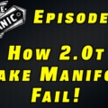 How VW 2.0t TSI Intake Manifolds Fail ~ Audio Podcast Episode 20
