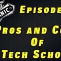 The Pros and Cons Automotive Tech School ~ Audio Podcast Episode 18