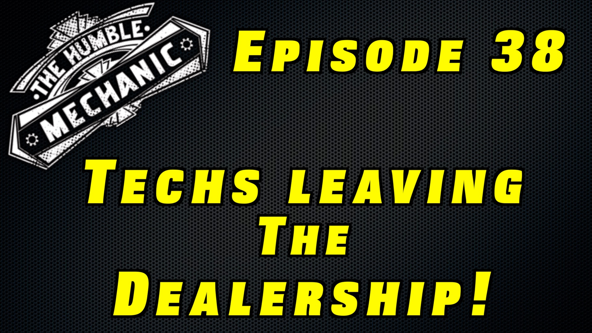 Technicians Moving Away From Dealerships ~ Audio Podcast Episode 38