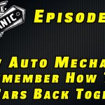 How Auto Mechanics Remember How To Put Cars Back Together~ Audio Podcast Episode 31