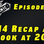 2014 Recap and a Look At 2015~ Audio Podcast Episode 29