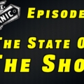 The State Of The Shop ~ Audio Podcast Episode 41