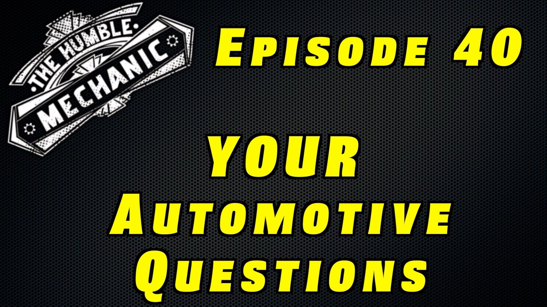 Viewer Car Questions ~ Audio Podcast Episode 40
