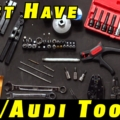 The Must Have Tools For VW and Audi Repairs