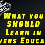 What you SHOULD Learn in Drivers Education