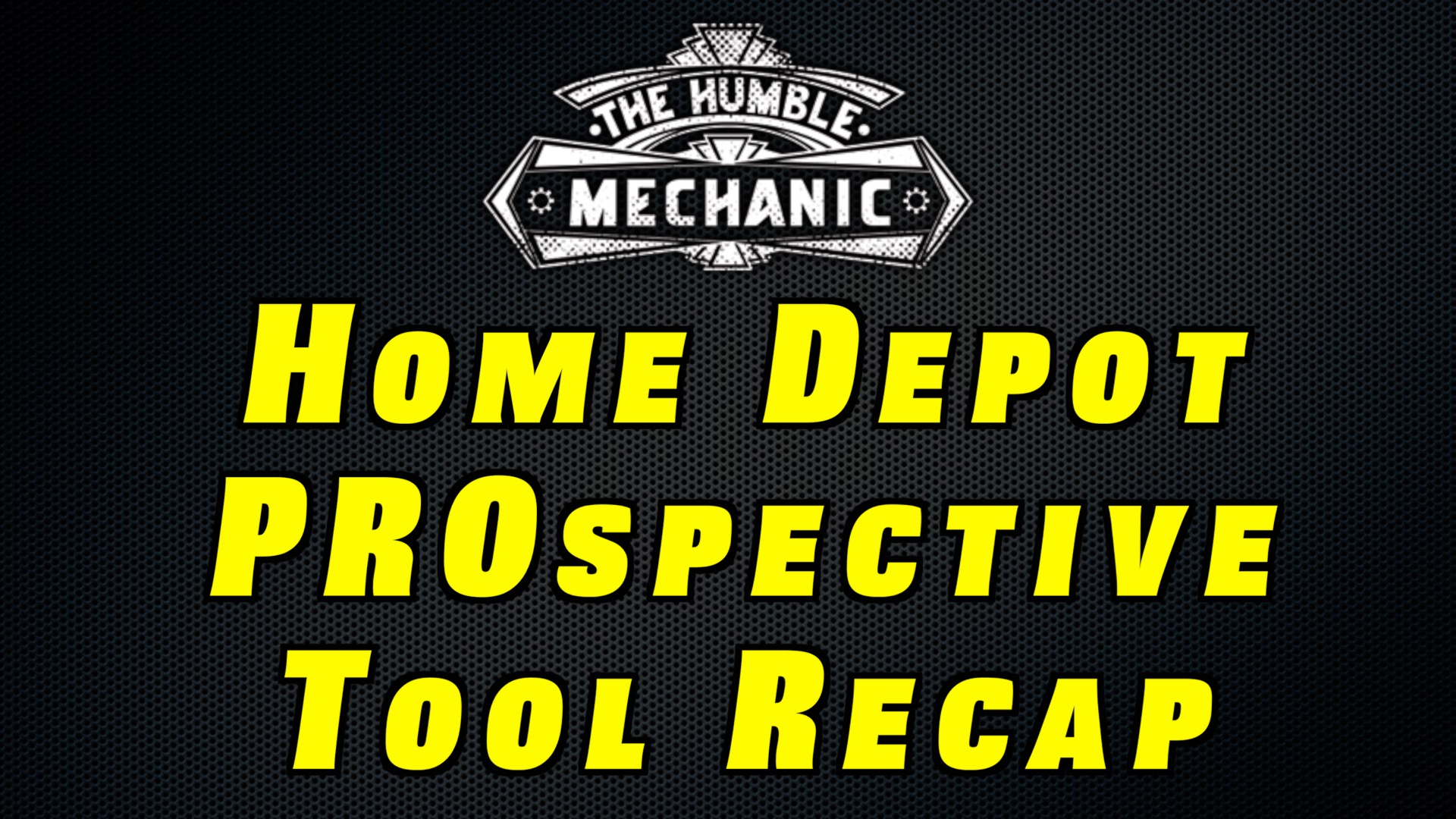 "The Home Depot ""Prospective"" Tool Round Up"
