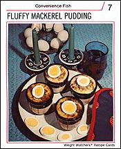 Holy Mackerel...Pudding?!?