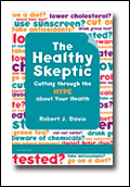 Be a Healthy Skeptic... or Just Act Like One!