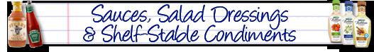 SAUCES, SALAD DRESSINGS & SHELF-STABLE CONDIMENTS