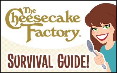The Cheesecake Factory Survival Guide Healthiest Choices Nutritional Information Hungry Girl