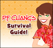 P.F. Chang's Survival Guide