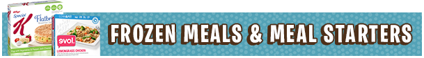 HG Supermarket List: Frozen Meals & Meal Starters
