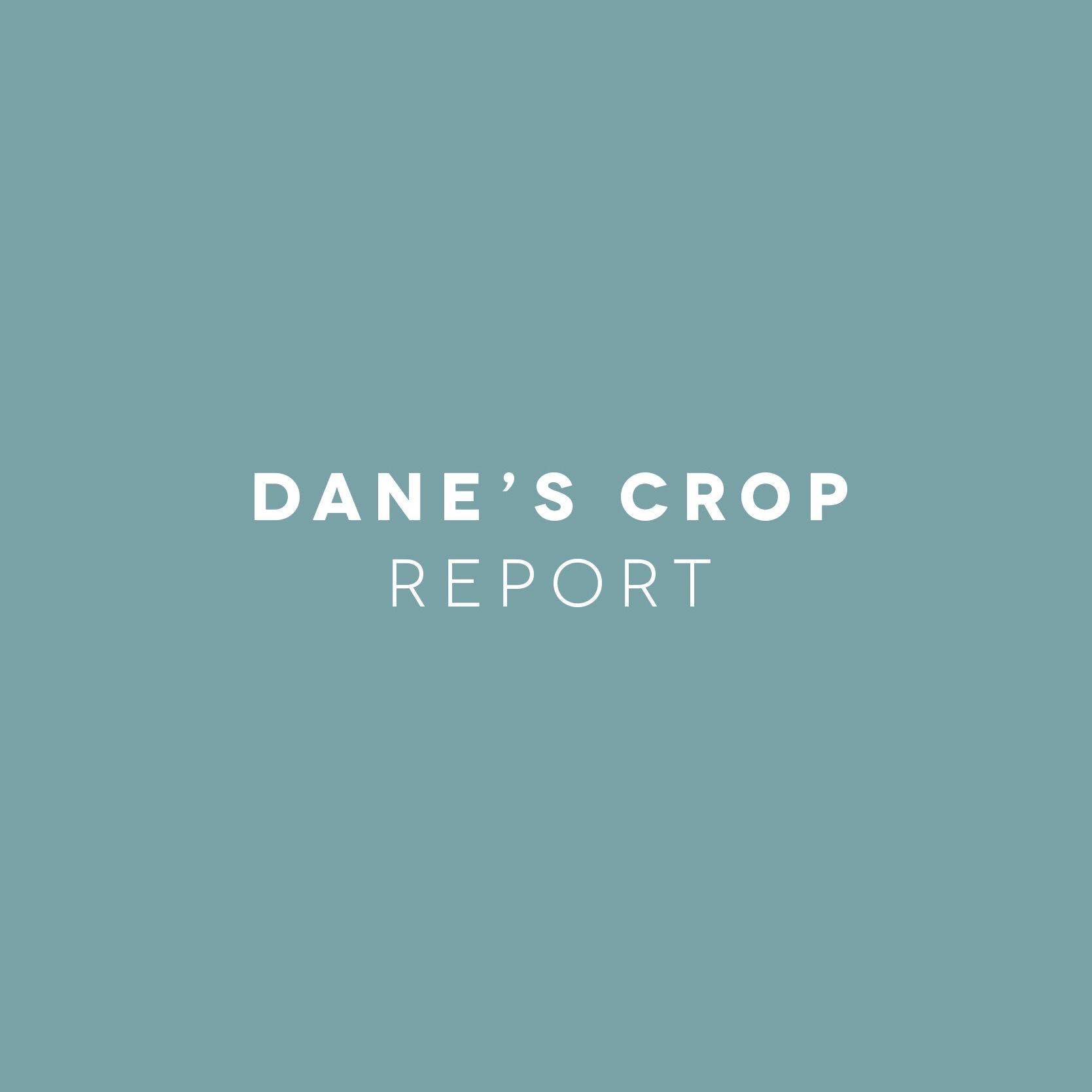 Dane's Crop Report: Planting Season