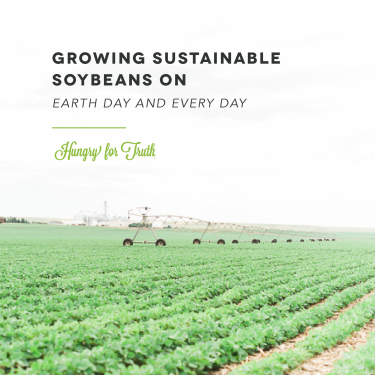 Hungry for Truth SD Sustainable Soybeans
