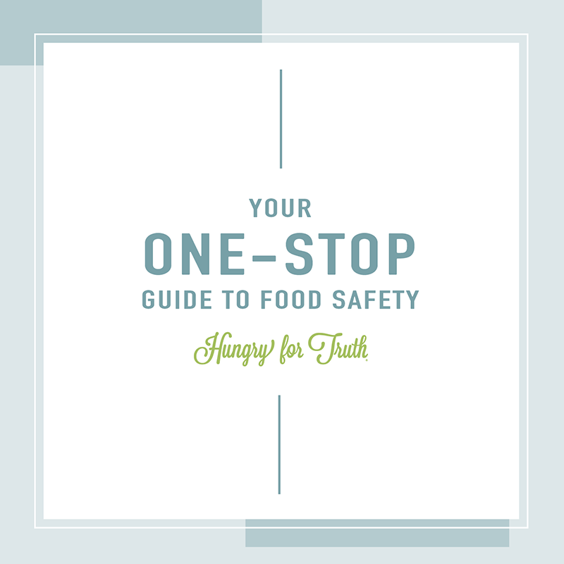Your one-stop guide to food safety.