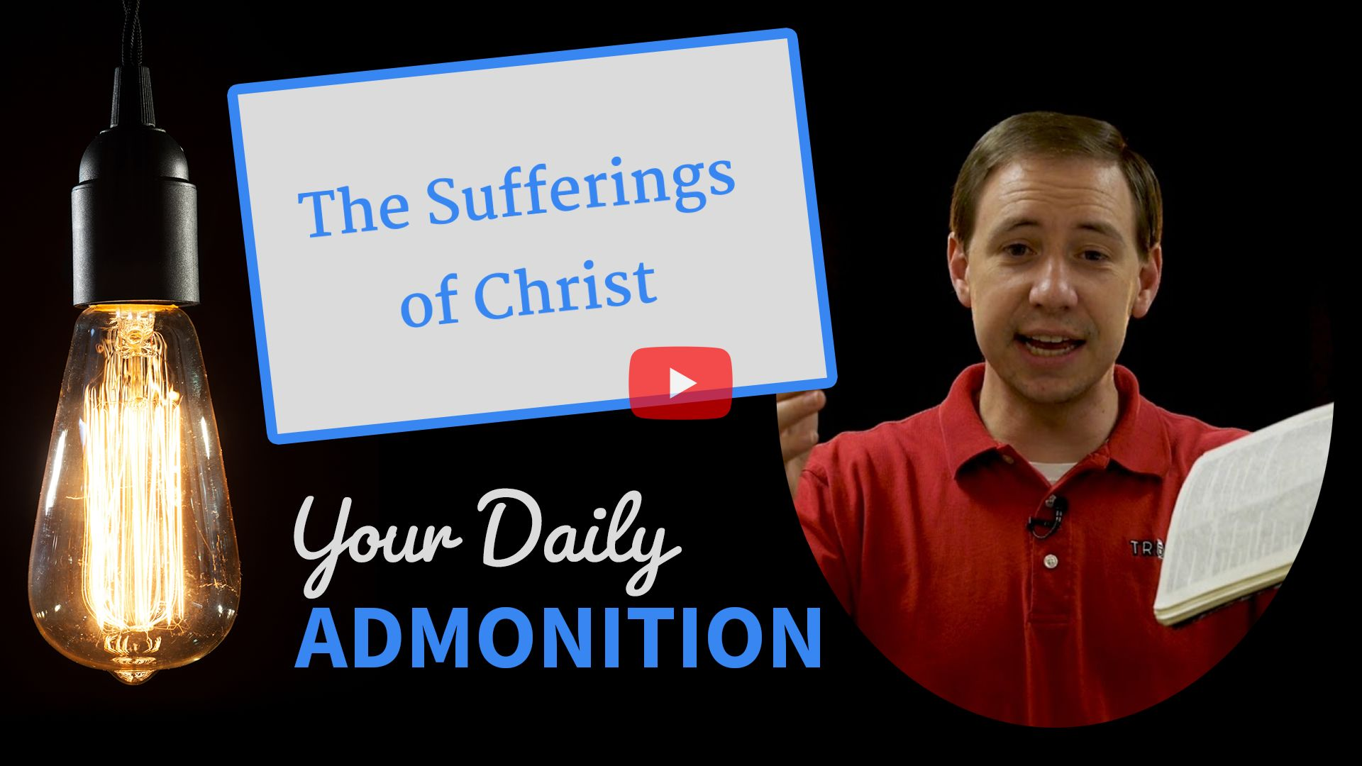 The Sufferings of Christ – Admonition 238