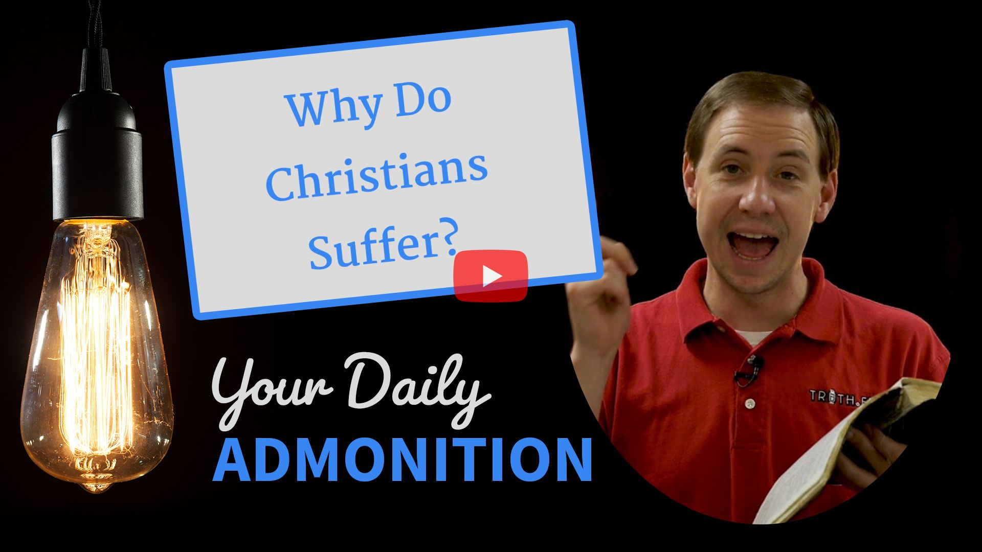 Why Do Christians Suffer? – Admonition 239