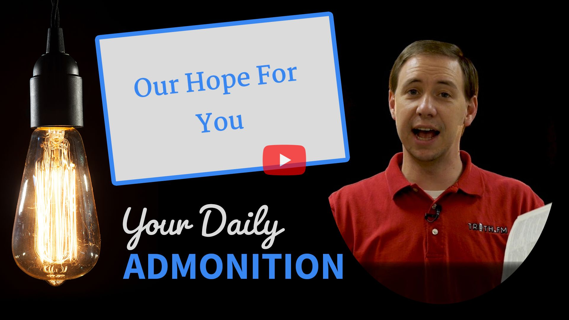 Our Hope For You – Admonition 240