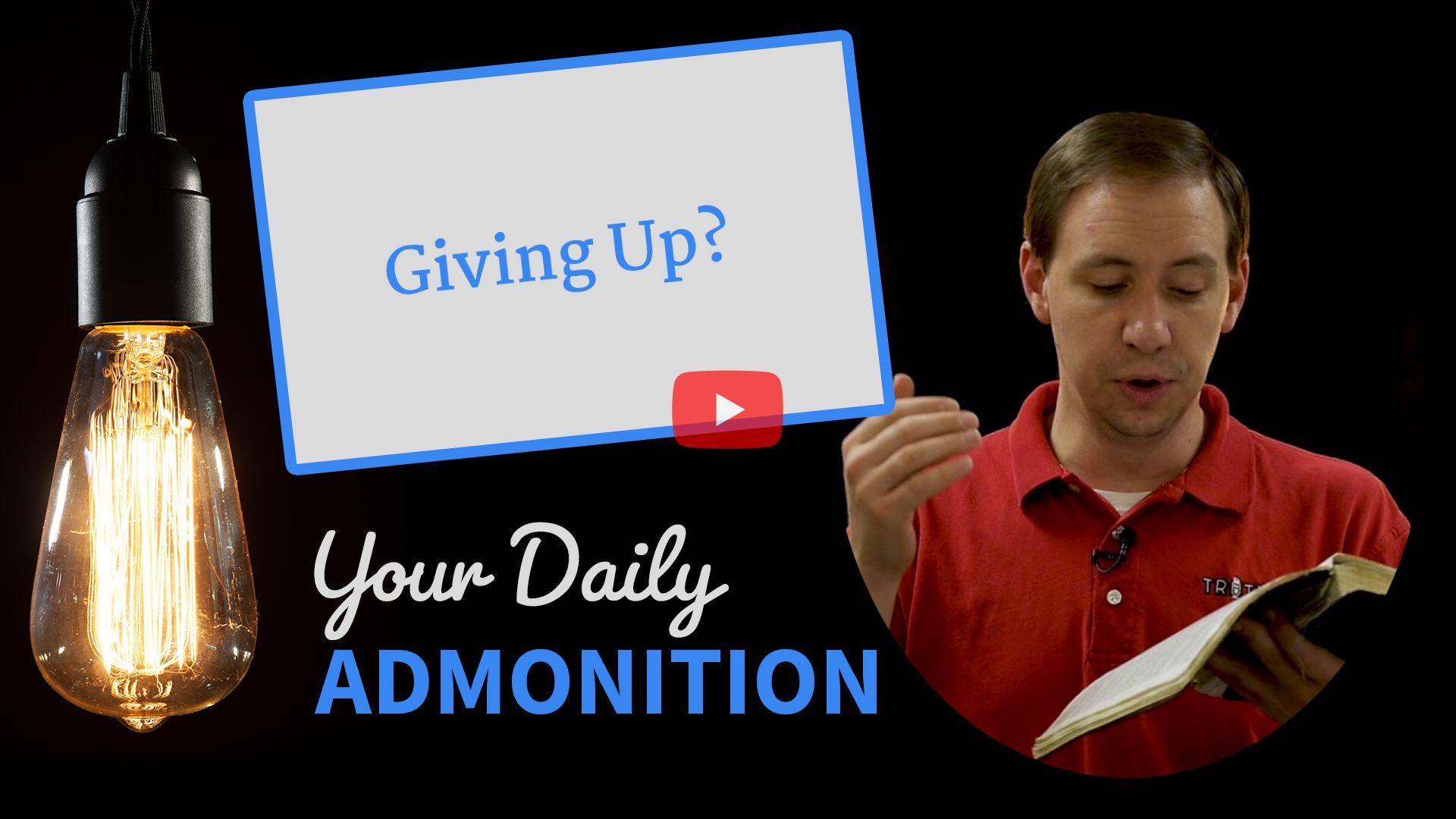 Giving Up? – Admonition 241